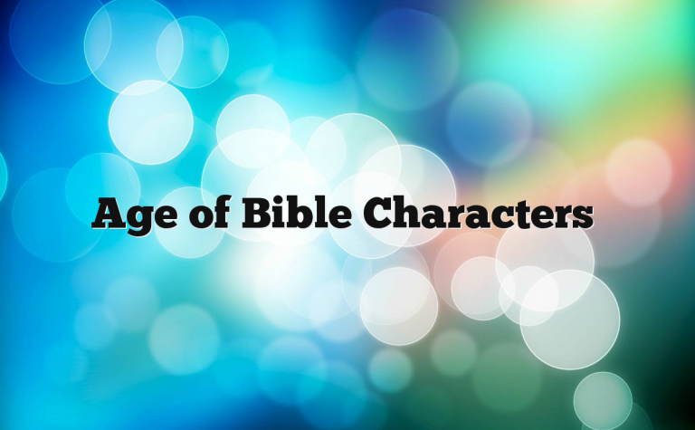 Age of Bible Characters