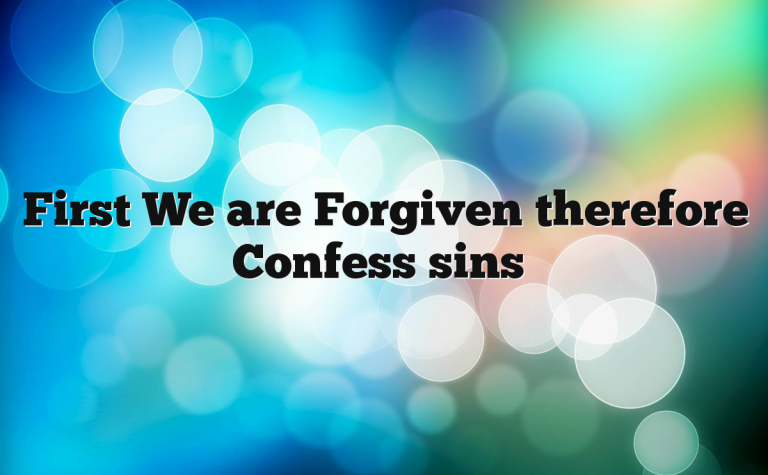 New Covenant Confession of sins